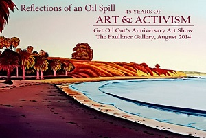 Art and Activism Fundraise for Get Oil Out! in Santa Barbara